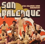 Son Palenque | Afro - Colombian Sound Modernizers