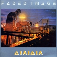 Faded Image| Aiaiaia