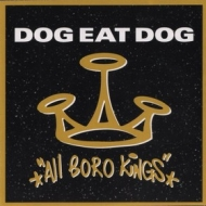 Dog Eat Dog | Al Boro Kings
