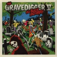Gravedigger V| All Black And Hairy