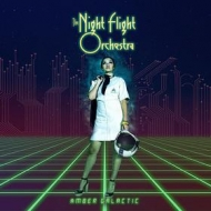 Night Flight Orchestra | Amber Galactic