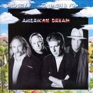 Crosby, Stills, Nash & Young| American Dream