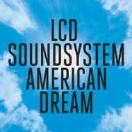 LCD Soundsystem | American Dream