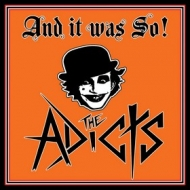 Adicts | And It Was So
