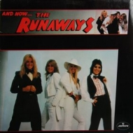 Runaways               | And Now...The Runaways