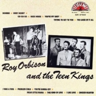 Orbison Roy           | And The Teen Kings