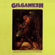 Gilgamesh | Another Fine Tune You've Got Me Into