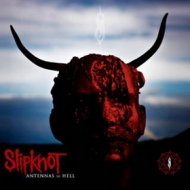 Slipknot| Antennas To Hell