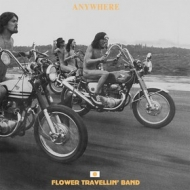 Flower Travellin' Band | Anywhere