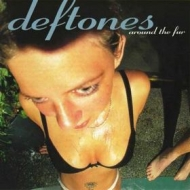 Deftones | Around The Fur