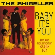 Shirelles| Baby It's You