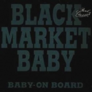 Black Market Baby| Baby on board