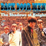 Shadows Of Knight | Back Door Men