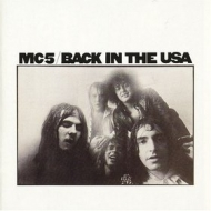 MC5| Back In The USA