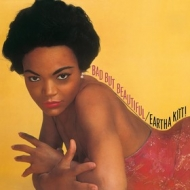 Kitt Eartha | Bad But Beautiful