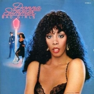 Donna Summer| Bad Girls