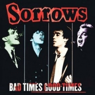 Sorrows | Bad Times Good Times
