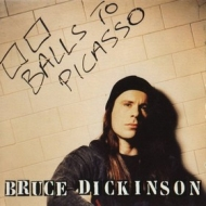 Dickinson Bruce | Balls To Picasso