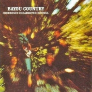 Creedence Clearwater Revival | Bayou Country
