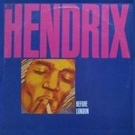 Hendrix Jimi| Before London