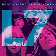 L7 | Best Of The Slash Years