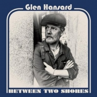 Hansard Glen | Between Two Shores