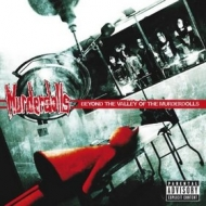 Murderdolls | Beyond The Valley Of The ..