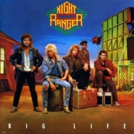 Night Ranger| Big life