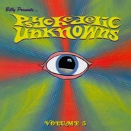 Billy Presents .... | Psychedelic Unknowns 05