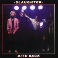 Slaughter| Bite back