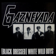 GazNevada | (Black Dressed) White Wild Boys