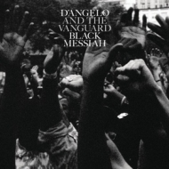 D'Angelo & And The Vanguard| Black Messiah