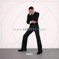 Maxwell | Black Summer'Night