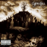 Cypress Hill| Black sunday