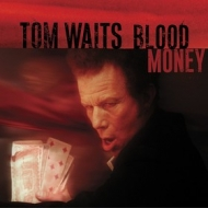 Waits Tom | Blood Money