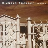 Buckner Richard | Bloomed