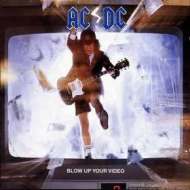 AC/DC                | Blow Up Your Video