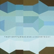 Fiery Furnaces | BlueBerryBoat