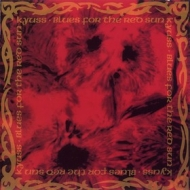 Kyuss | Blues For The Red Sun