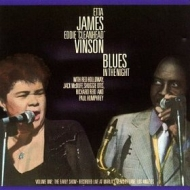 James Etta | Blues In The Night - Volume One The Early Show