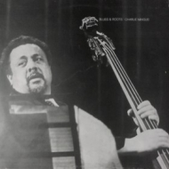 Mingus Charles | Blues & Roots