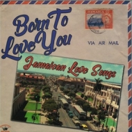AA.VV. Ska | Born To Love - jamaican Love Songs