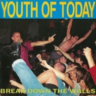 Youth Of Today | Break Down The Walls