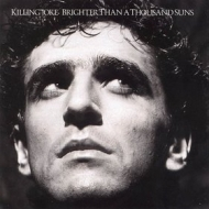 Killing Joke| Brighter Than A Thousand Suns