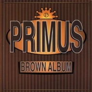 Primus | Brown Album