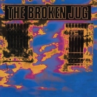 Broken Jug| Burning Down The Neighbourhood