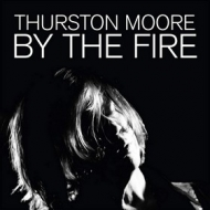Moore Thurston | By The Fire