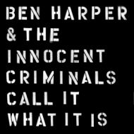 Harper Ben | Call It What It Is