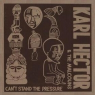 Hector Karl | Can't Stand The Pressure
