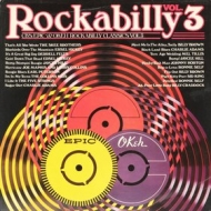 AA.VV. Rockabilly | CBS, Epic & Okeh Rockabilly Classics Vol. 3